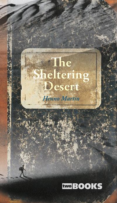 The Sheltering Desert Buchcover